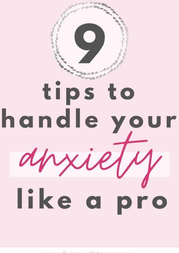 9 tips to manage your anxiety like a professional
