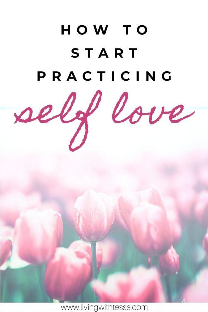 How to start practising self love