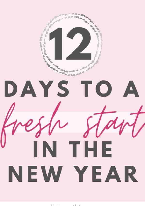 12 days to get a fresh start in the new year