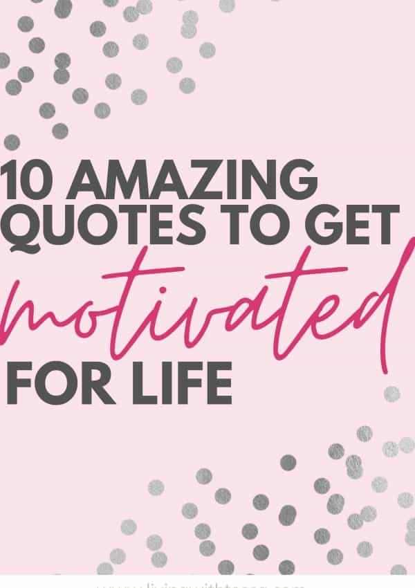 10 best motivational quotes for life