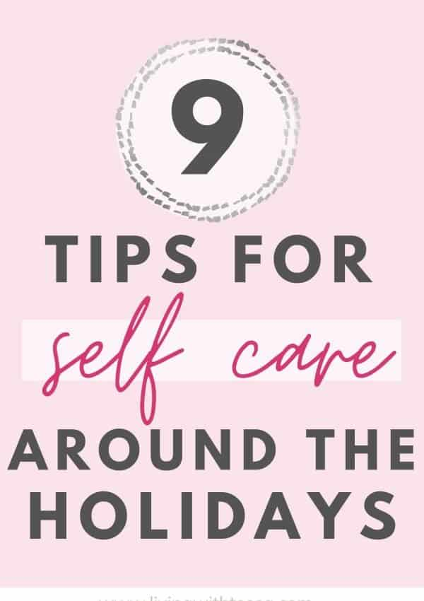 My 9 best tips for holiday self-care