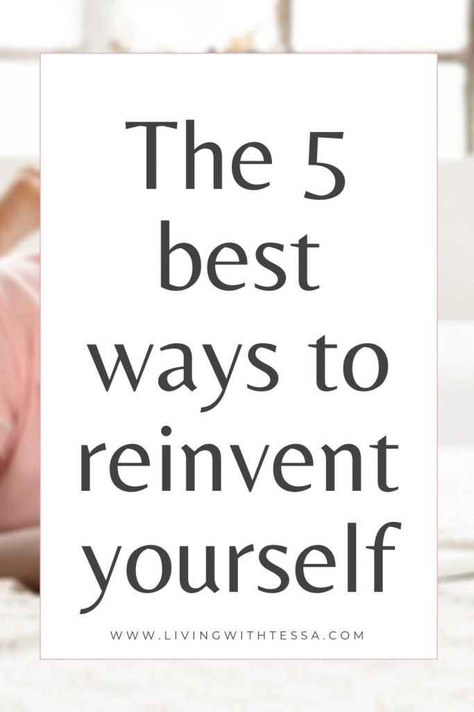 Pin image for post 'The best 5 ways to reinvent yourself'