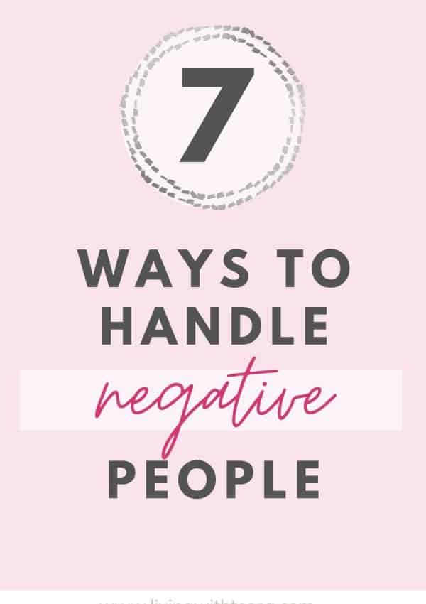 How to deal with negative people: 7 simple tips