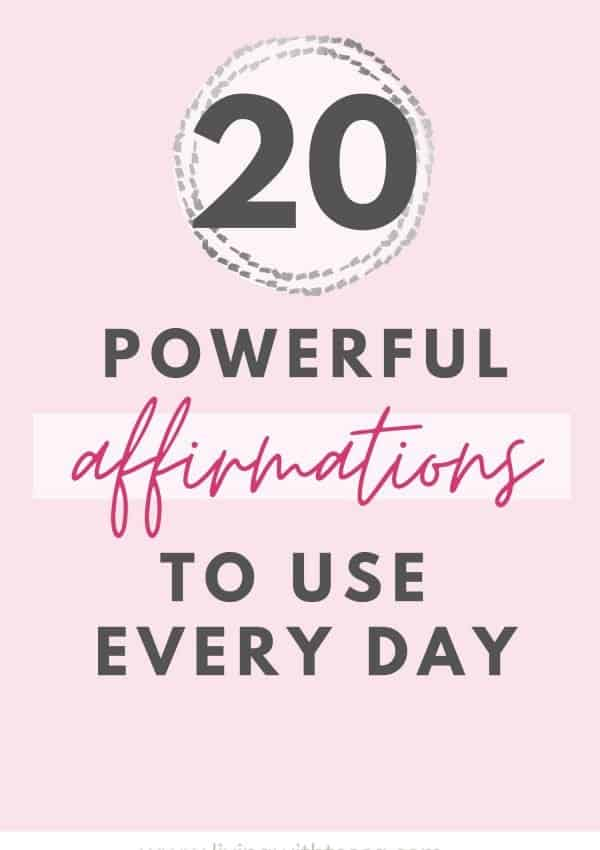 20 powerful positive affirmations