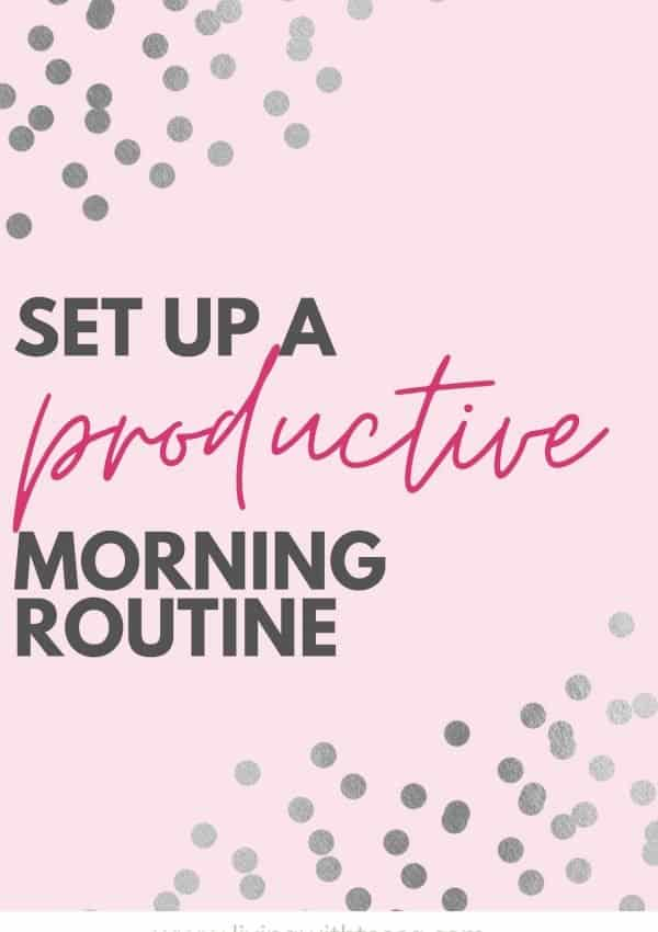 10 things to do in your productive morning routine