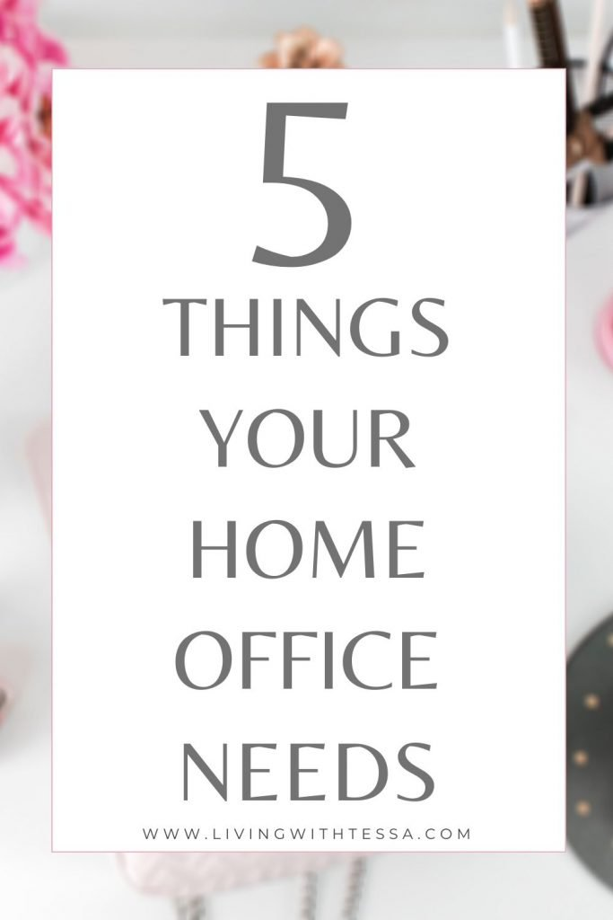 image with text 5 things youneed for your home office