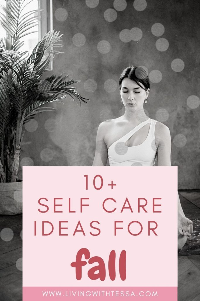 10+ simple yet effective self care ideas for fall that help you take care of yourself while enjoying the season to the fullest!