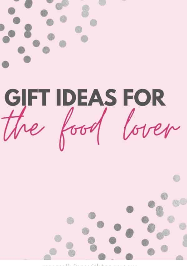 Gift ideas for someone who loves foor