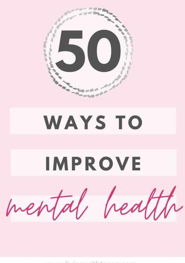 50 ways to improve mental health