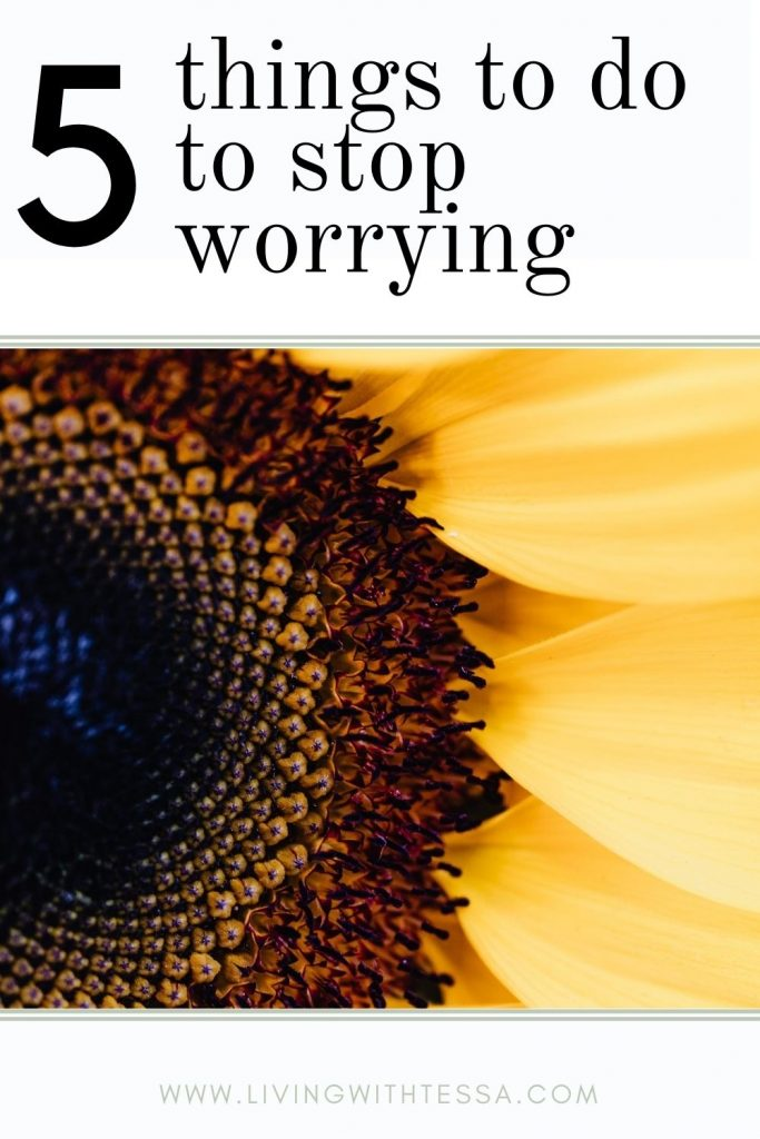 5 things to do how to stop overthinking with a picture of a sunflower