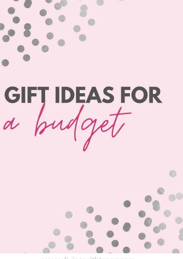 Gift ideas for a budget