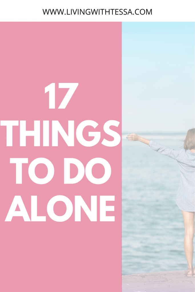 17 ideas for things to do alone
