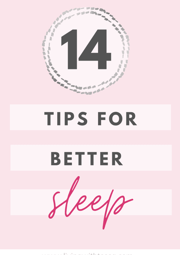 14 Useful ideas to get better sleep