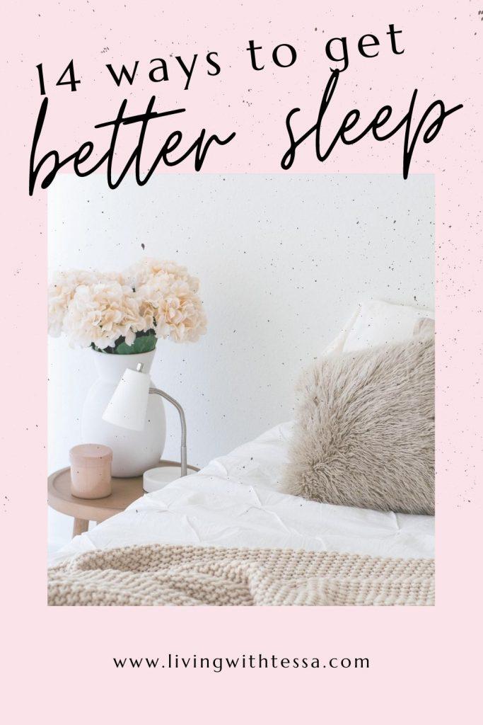 14 ways to get better sleep