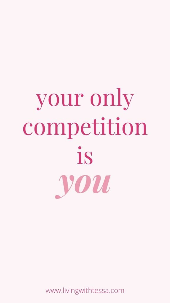inspirational quote: Your only competition is you - unknown