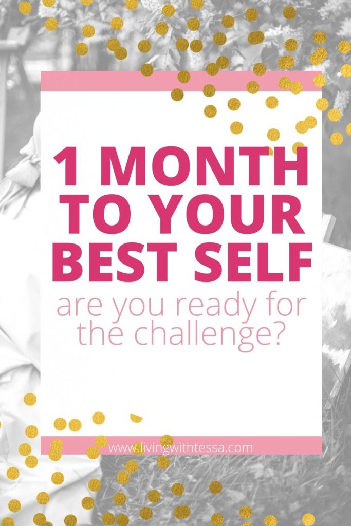 1 month to your best self