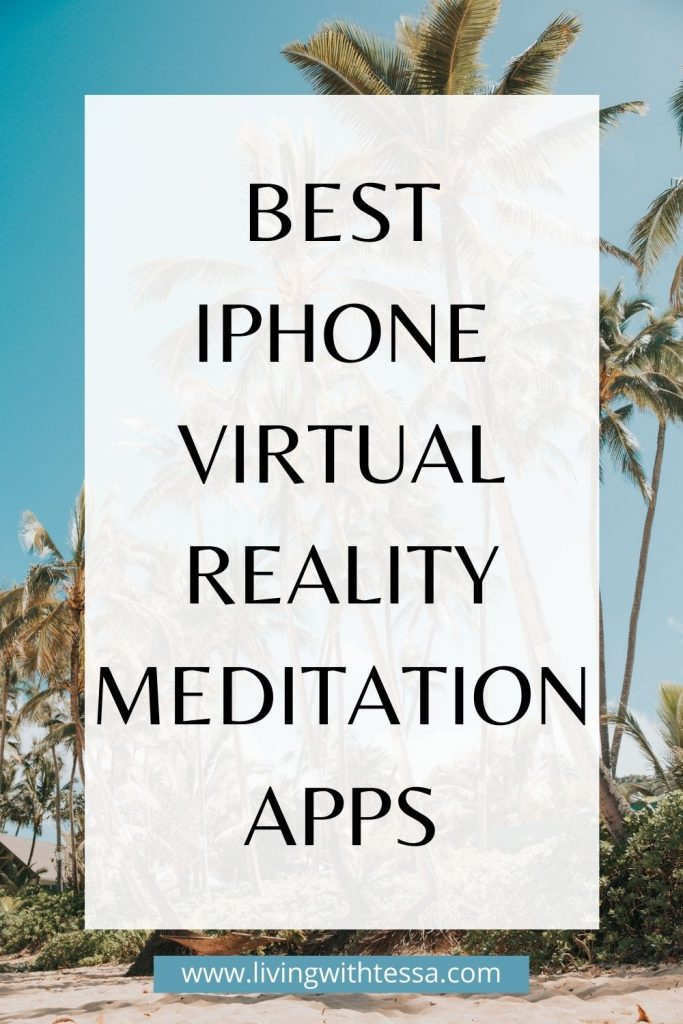Best virtual reality meditation apps for iphone.