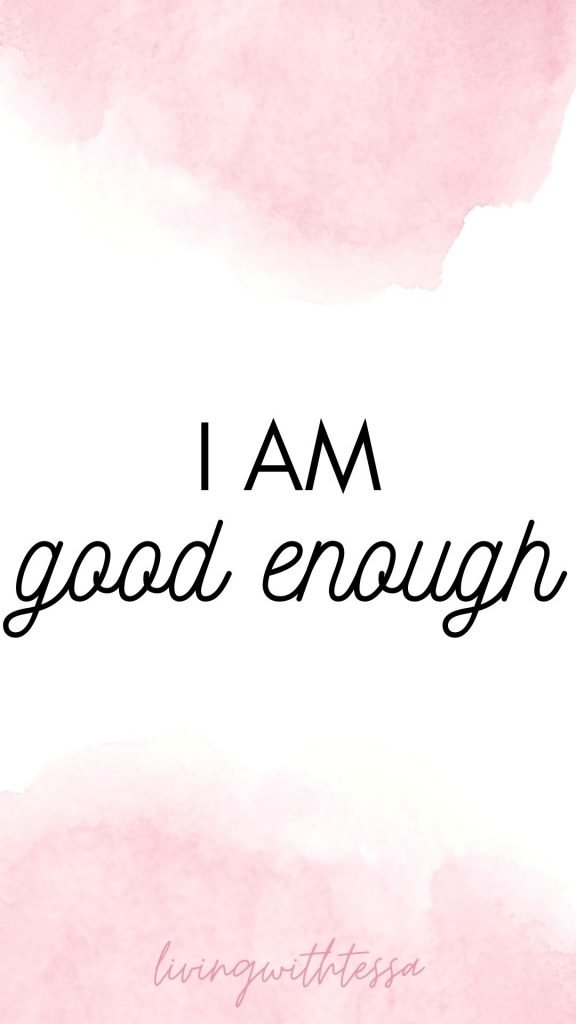 Self love affirmations - I am good enough