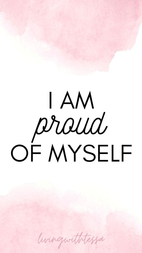 Affirmations for self love - I am proud of myself