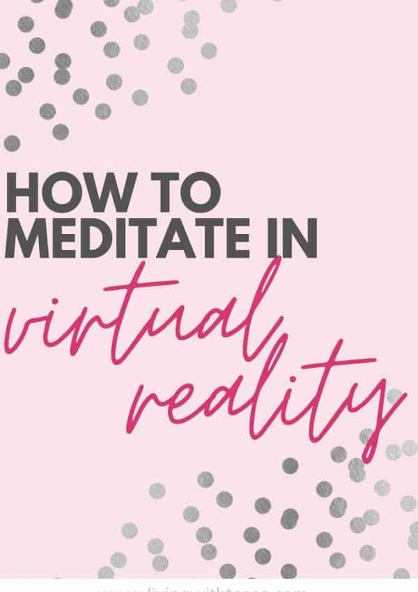 4 Best virtual reality meditation apps 2021
