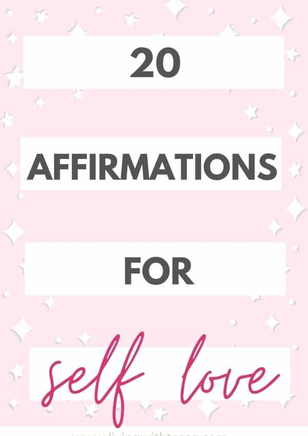 20 incredible affirmations for self love