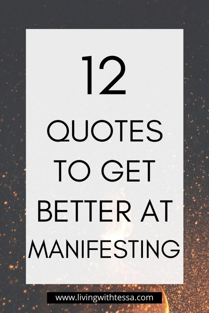 12 quotes to get better at menifesting