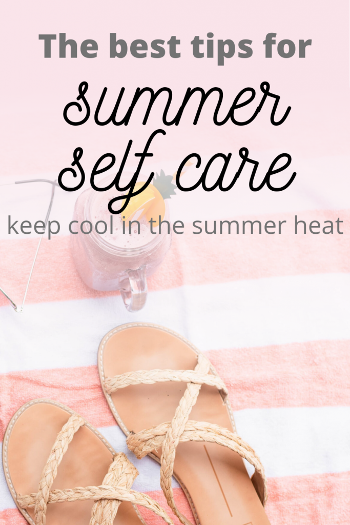 The best tips for summer self care