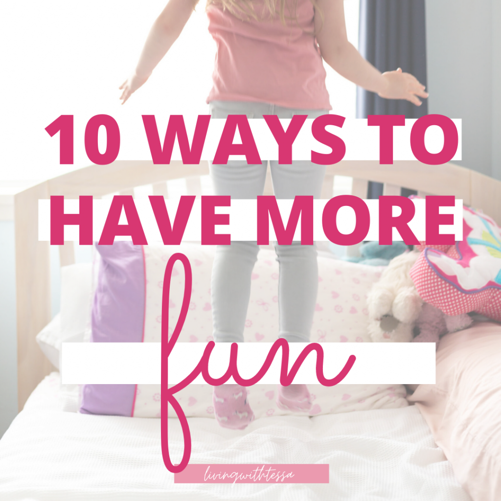 10 ways how to have fun in life